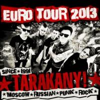 Группа Тараканы Концертный тур по Европе 2013